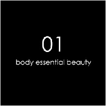01 Body Essential Beauty
